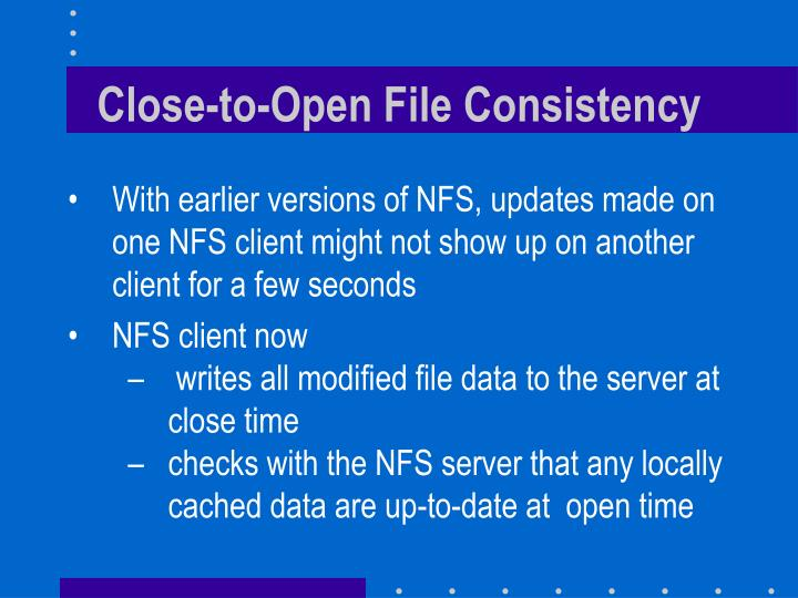 Close-to-Open File Consistency