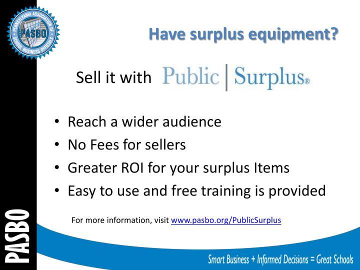Have surplus equipment?