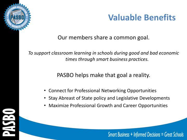 Valuable Benefits