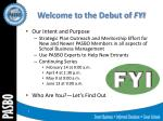welcome to the debut of fyi