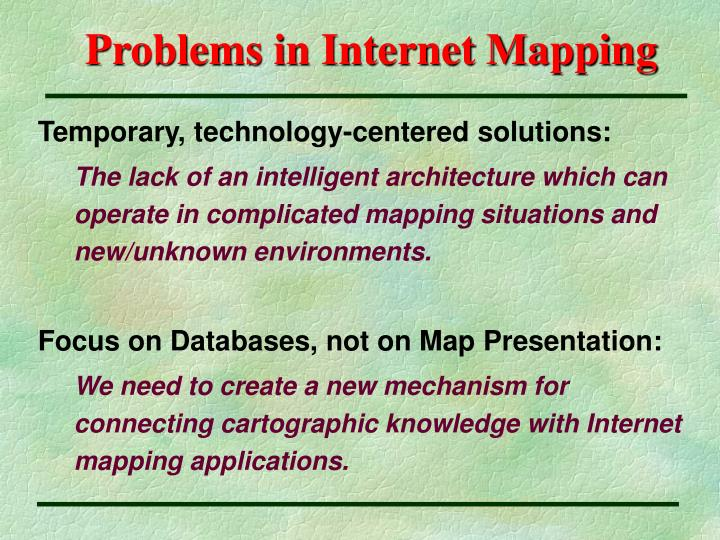 Problems in internet mapping