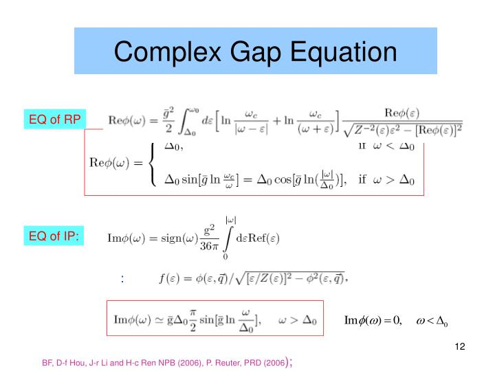 Complex Gap Equation
