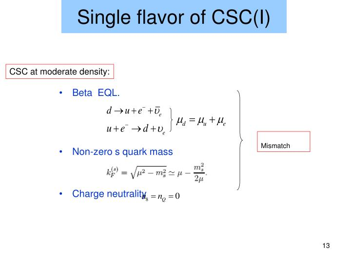 Single flavor of CSC(I)