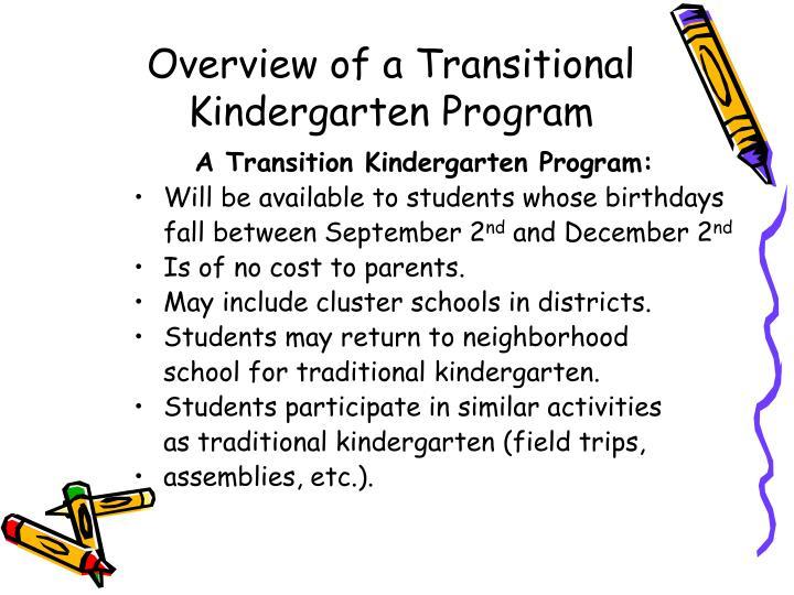 Overview of a Transitional Kindergarten Program