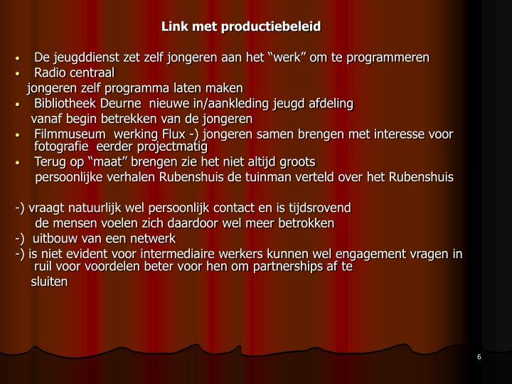 Link met productiebeleid