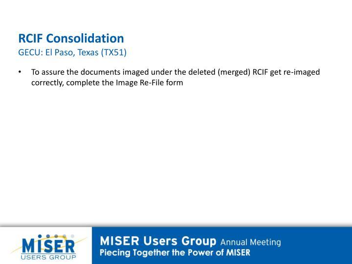 RCIF Consolidation