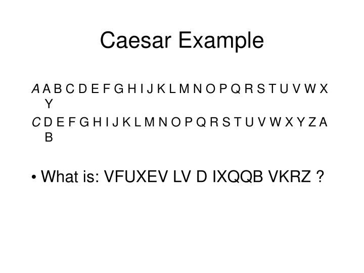 Caesar Example
