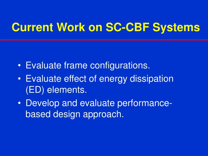 Current Work on SC-CBF Systems