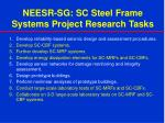 neesr sg sc steel frame systems project research tasks