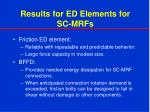 results for ed elements for sc mrfs