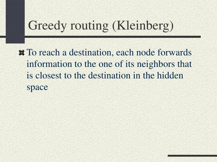 Greedy routing (Kleinberg)