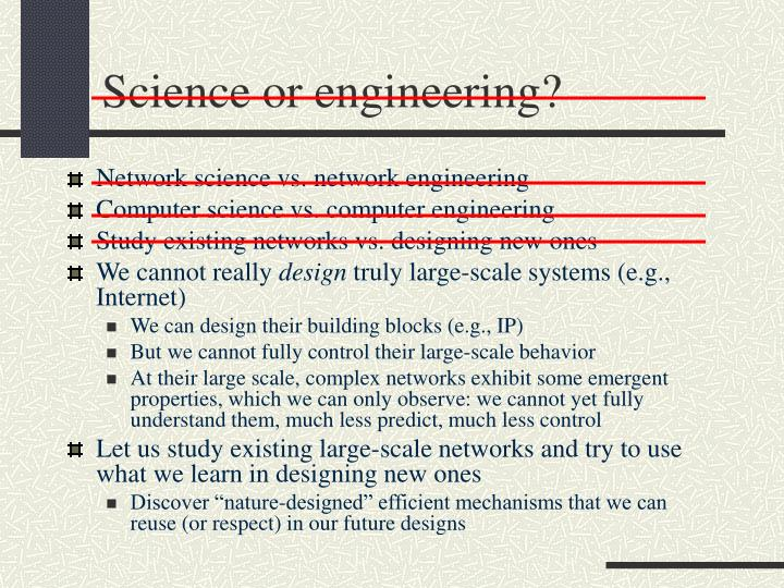 Science or engineering