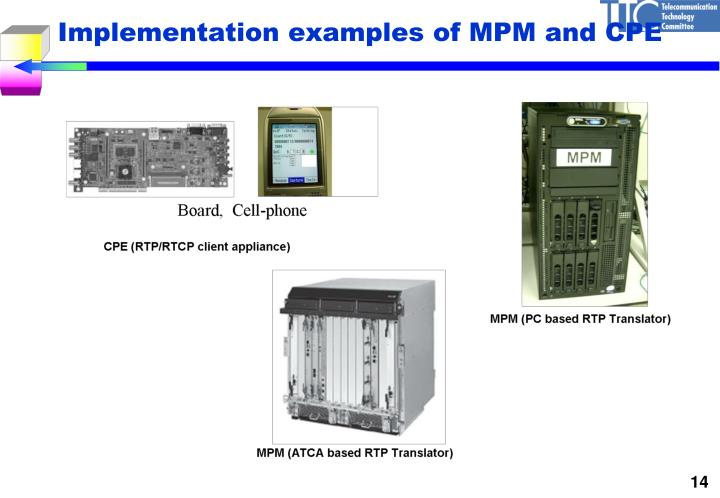 Implementation examples of MPM and CPE