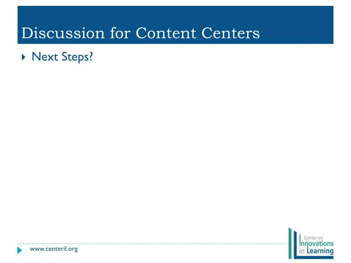 Discussion for Content Centers