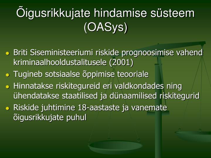 Õigusrikkujate hindamise süsteem (OASys)