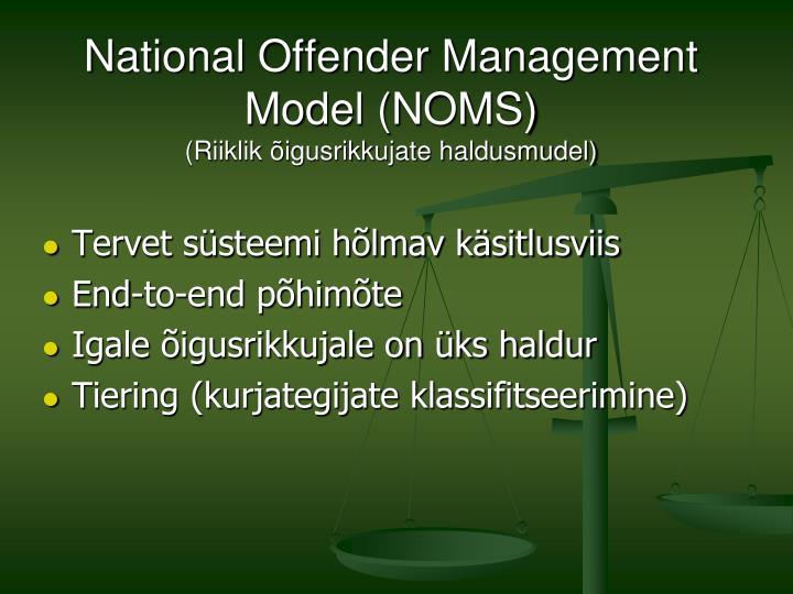 National Offender Management Model (NOMS)