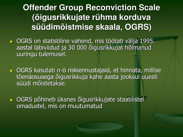 Offender Group Reconviction Scale