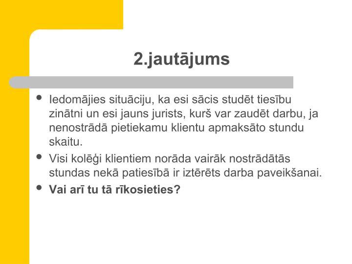 2.jautājums