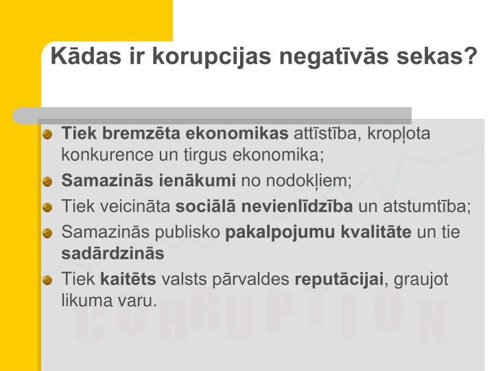 Kādas ir korupcijas negatīvās sekas?