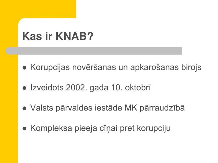 Kas ir KNAB?