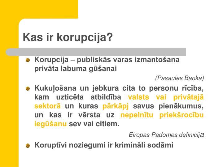 Kas ir korupcija?