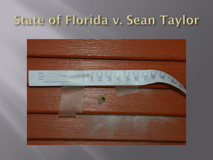State of Florida v. Sean Taylor