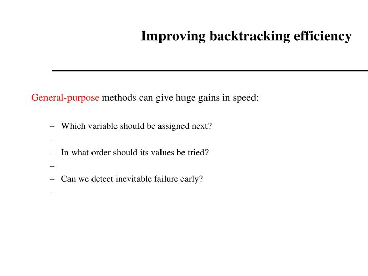 Improving backtracking efficiency