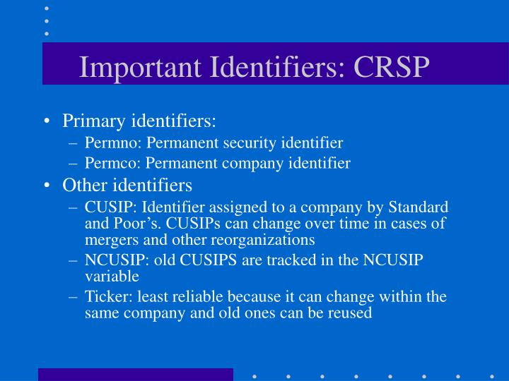 Important Identifiers: CRSP