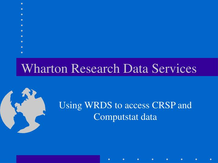 Wharton research data services