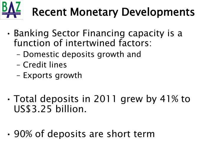 Recent Monetary Developments
