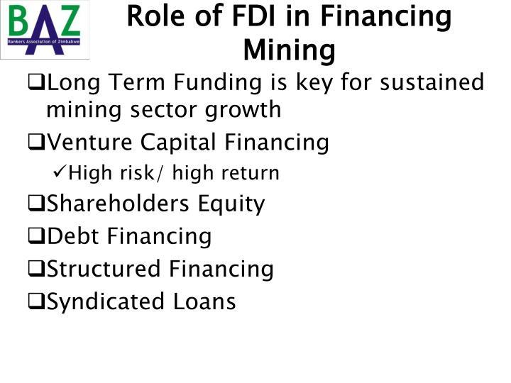 Role of FDI in Financing Mining