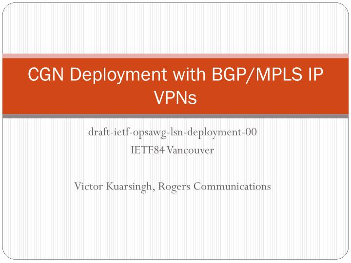 cgn deployment with bgp mpls ip vpns