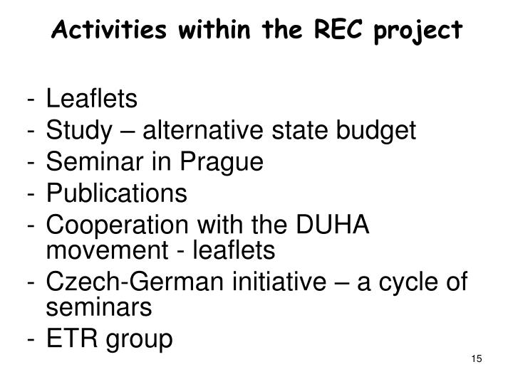 Activities within the REC project