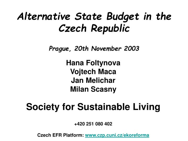 Alternative state budget in the czech republic prague 20th november 2003