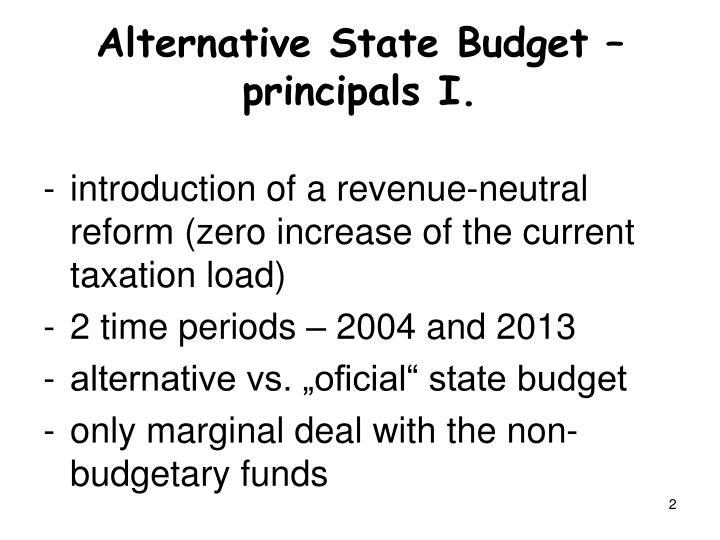 Alternative State Budget – principals I.