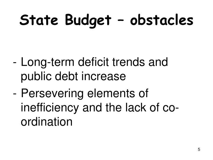 State Budget – obstacles