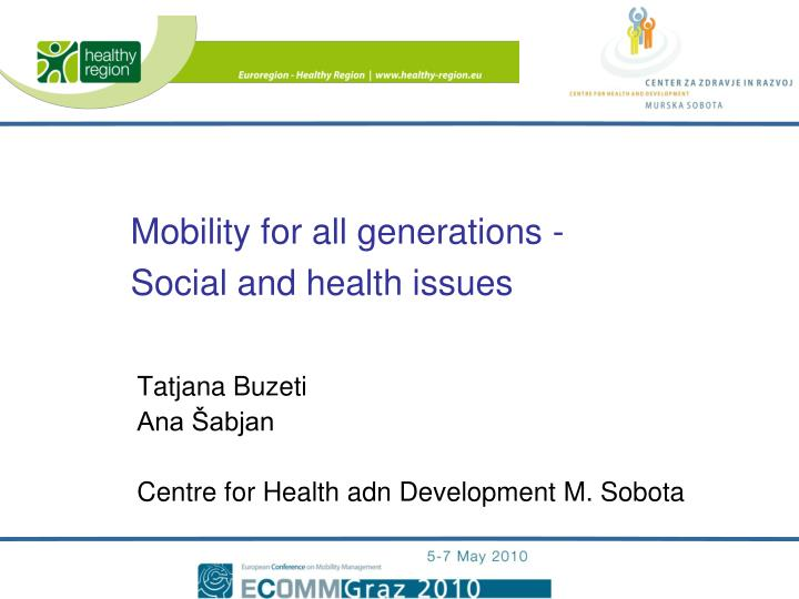 Mobility for all generations -