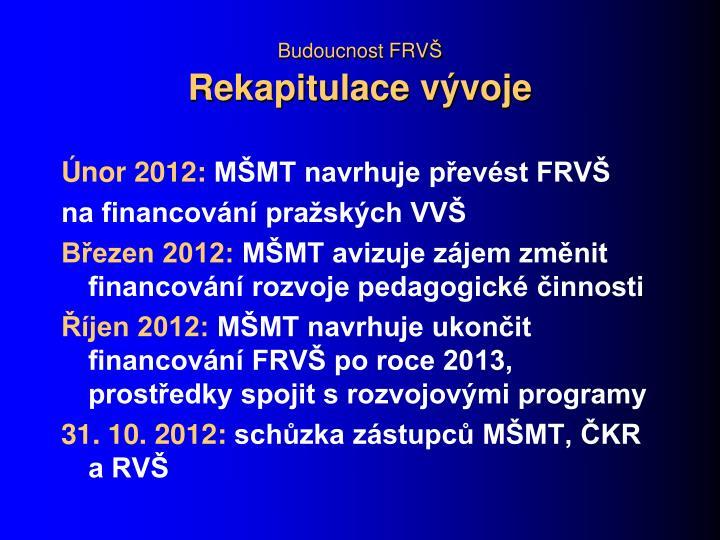 Budoucnost FRV
