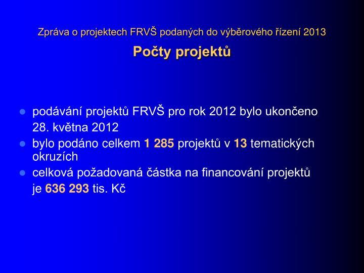 Zpráva o projektech FRVŠ