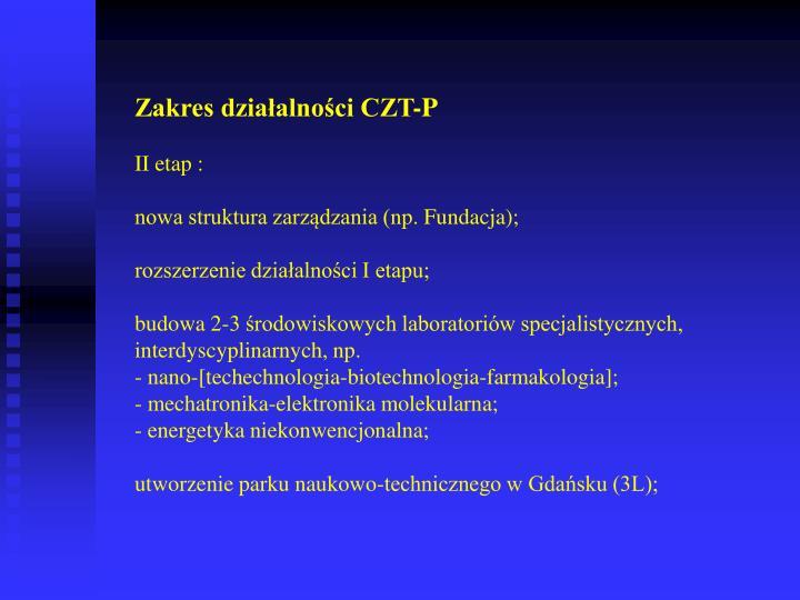 Zakres działalności CZT-P
