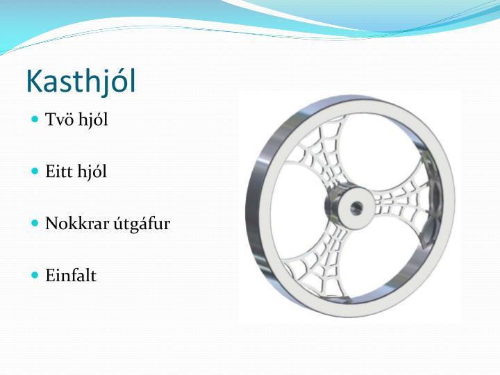 Kasthjól