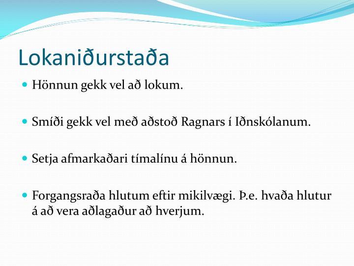 Lokaniðurstaða