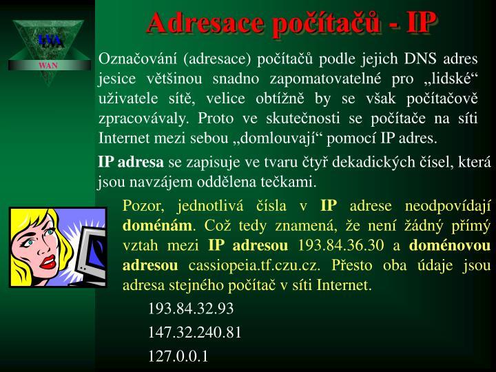 Adresace počítačů - IP