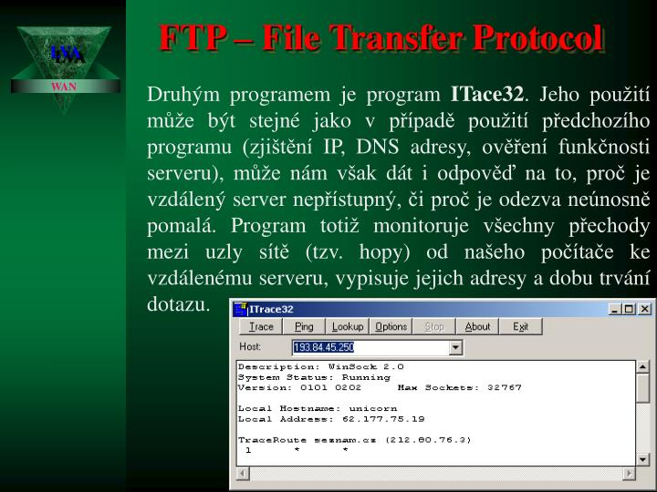 FTP – File Transfer Protocol