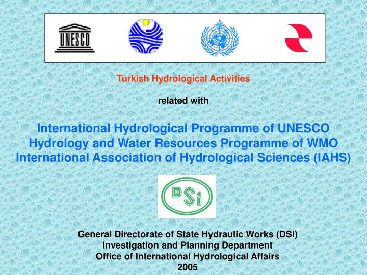Turkish Hydrological Activities