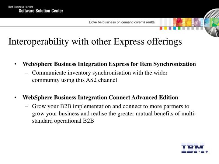Interoperability with other Express offerings
