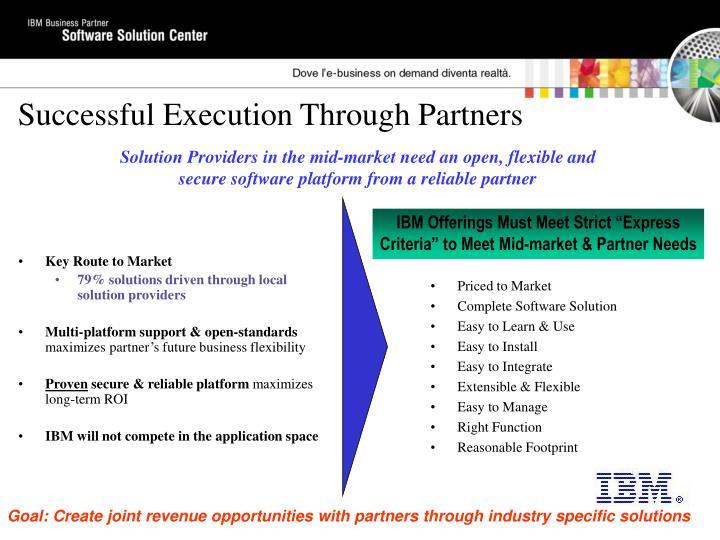 "IBM Offerings Must Meet Strict ""Express Criteria"" to Meet Mid-market & Partner Needs"