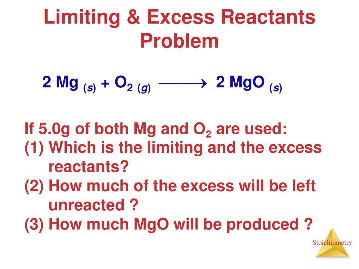 Limiting & Excess Reactants Problem