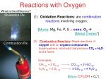 reactions with oxygen