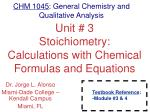 unit 3 stoichiometry calculations with chemical formulas and equations
